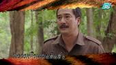 ฟินสุด | ความเดิมตอนที่แล้ว | ฝ่าดงพยัคฆ์ EP.12 | PPTV HD 36