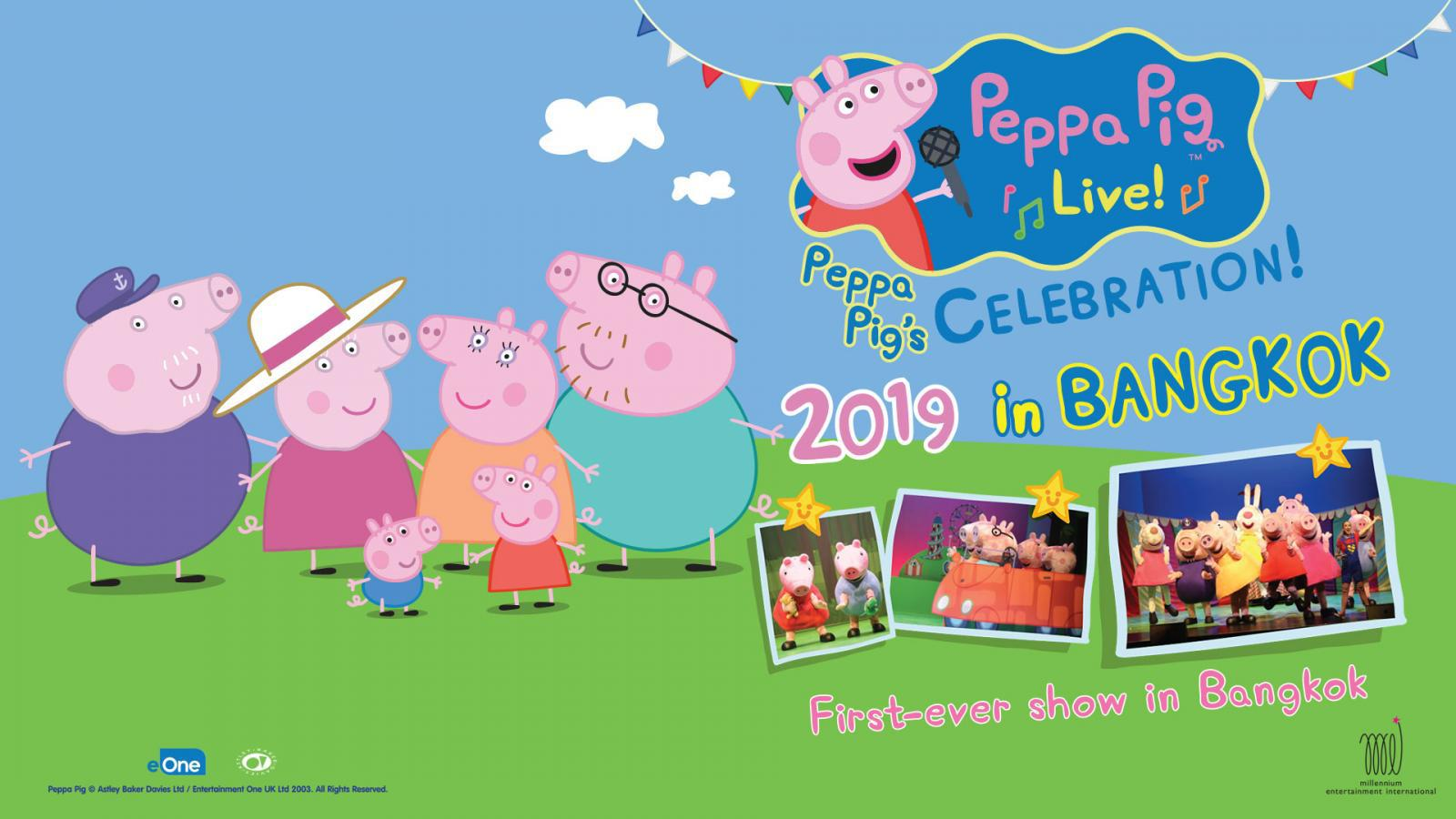 PEPPA PIG LIVE CELEBRATION 2019 IN BANGKOK