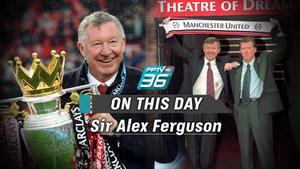 "ON THIS DAY ""Sir Alex Ferguson"""