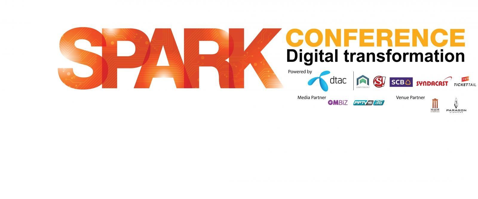 """ขอเชิญชวนร่วมงาน Spark Conference 2016: """"Digital Transformation"""" presented by dtac"""