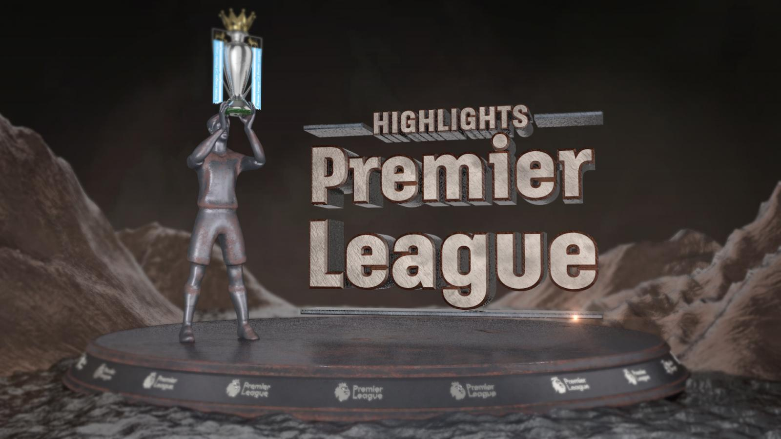 Highlights Premier League