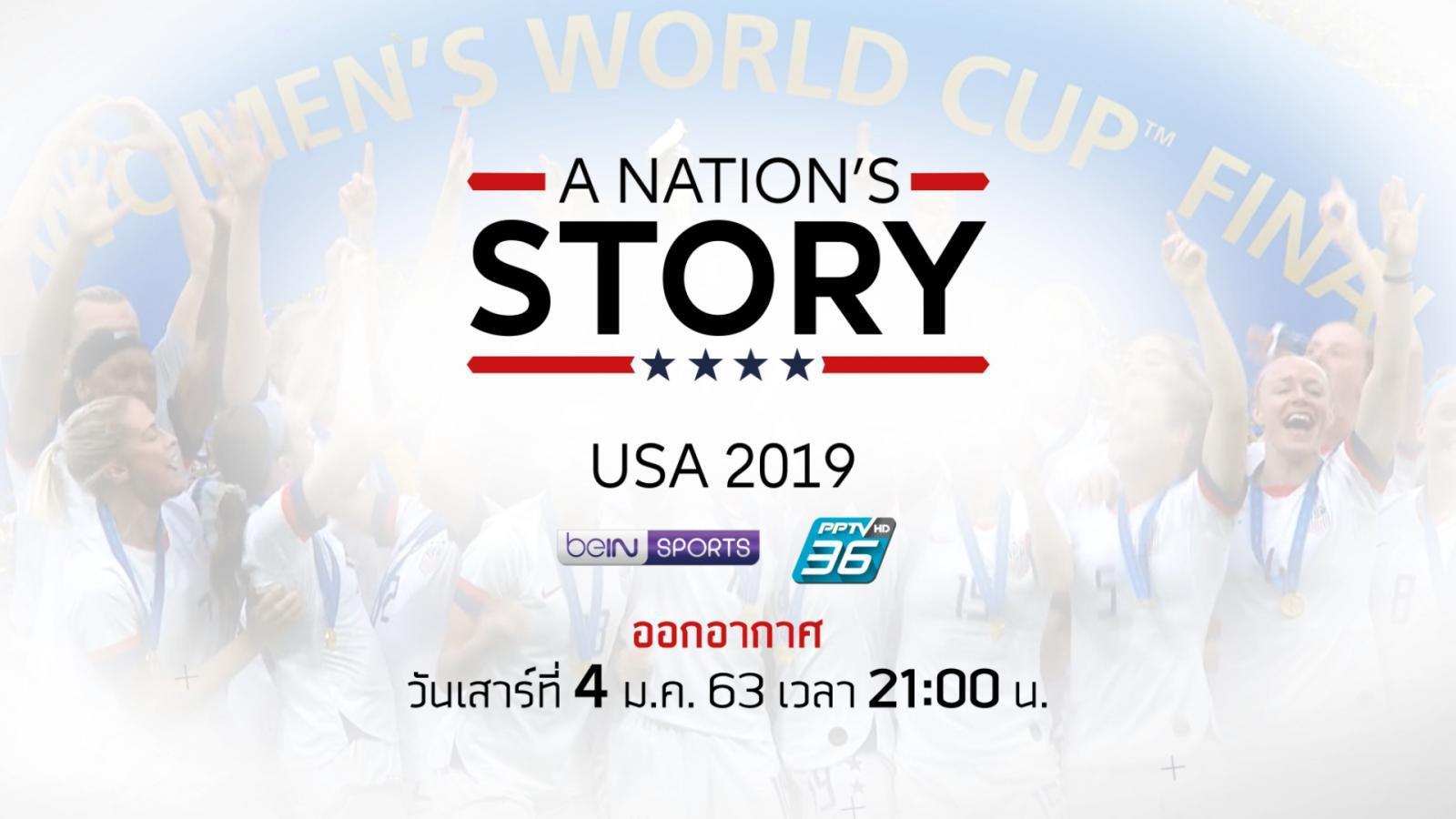 A NATION'S STORY : USA 2019
