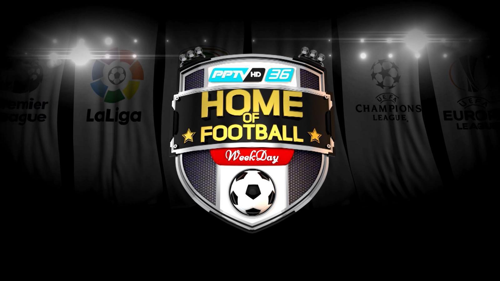Home of Football Weekday