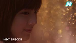 กาลครั้งหนึ่ง รักของเรา EP.1 | ฟินสุด | ตัวอย่างตอนต่อไป | PPTV HD 36