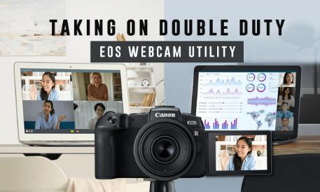 """แคนนอน เปิดตัวซอฟต์แวร์ """"EOS Webcam Utility"""" เพิ่มฟังก์ชั่นให้กล้องเป็นเว็บแคม พร้อมใช้งานเต็มรูปแบบ รองรับกล้องหลากหลายรุ่น และผู้ใช้จากทั่วโลก"""