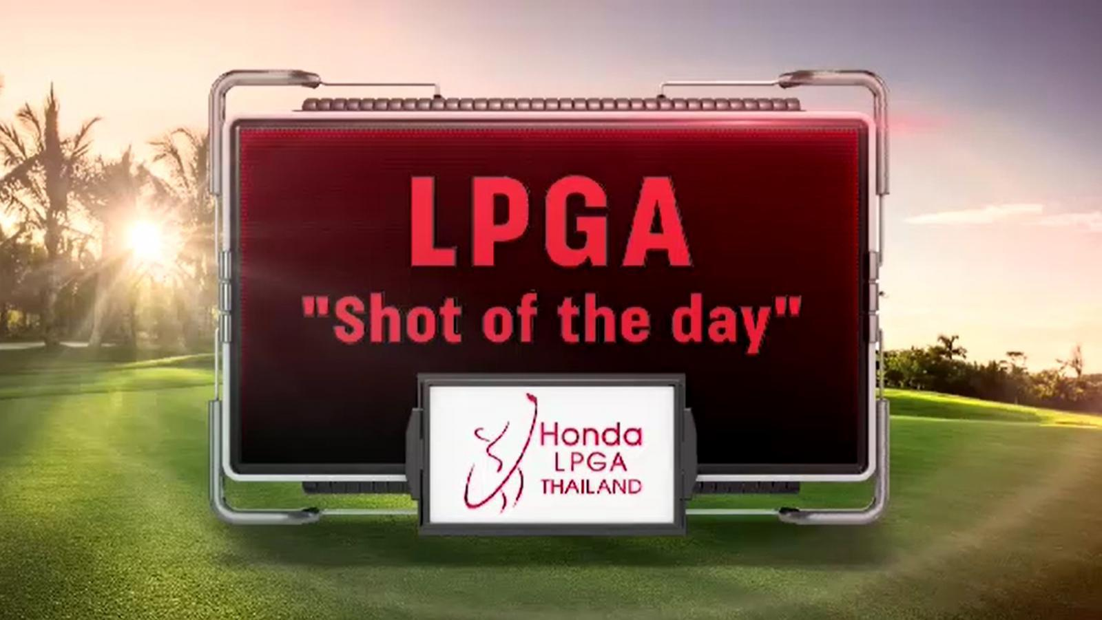 LPGA Shot of the day ประจำวันที่ 6 พ.ค. 64